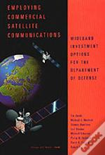 Employing Commercial Satellite Communications