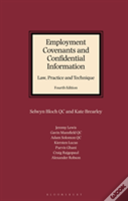 Wook.pt - Employment Covenants And Confidential Information: Law, Practice And Technique
