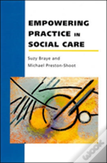 Empowering Practice In Social Care