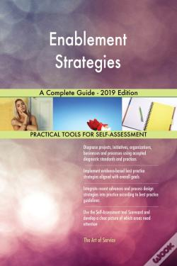 Wook.pt - Enablement Strategies A Complete Guide - 2019 Edition