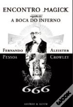 Encontro Magick seguido de A Boca Do Inferno