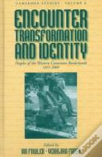 Encounter, Transformation, And Identity