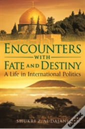 Encounters With Fate And Destiny