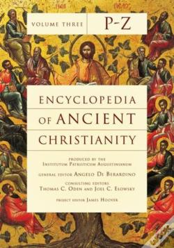 Wook.pt - Encyclopedia Of Ancient Christianity, Vol. 3. P-Z