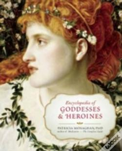 Wook.pt - Encyclopedia Of Goddesses And Heroines