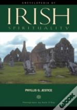 Encyclopedia Of Irish Spirituality