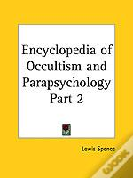 Encyclopedia Of Occultism & Parapsychology Vol. 1 (1920)