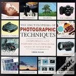 Encyclopedia Of Photographic Techniques