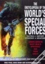 Encyclopedia Of The World'S Special Forces
