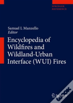 Encyclopedia Of Wildfires And Wildland-Urban Interface (Wui) Fires