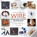 Encyclopedia Of Wire Jewellery Makng Tec