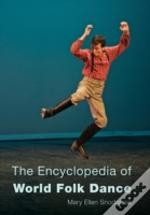 Encyclopedia Of World Folk Dancb