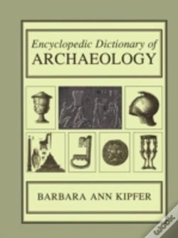 Wook.pt - Encyclopedic Dictionary Of Archaeology