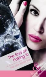 End Of Faking It