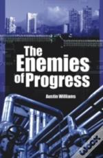 Enemies Of Progress