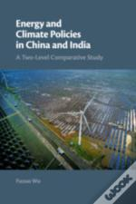 Energy And Climate Policies In China An