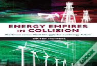 Energy Empires In Collision