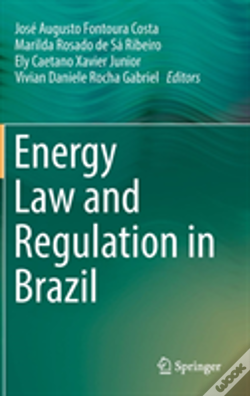 Wook.pt - Energy Law And Regulation In Brazil