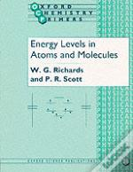 Energy Levels In Atoms And Molecules