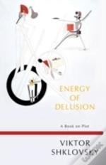 Energy Of Delusion