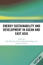 Energy Sustainability And Development In Asean And East Asia