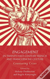 Engagement In 21st Century French And Francophone Culture