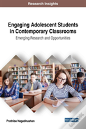Engaging Adolescent Students In Contemporary Classrooms