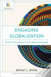 Engaging Globalization (Mission In Global Community)