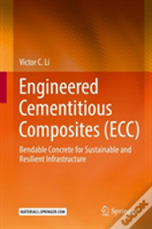 Engineered Cementitious Composites (Ecc)