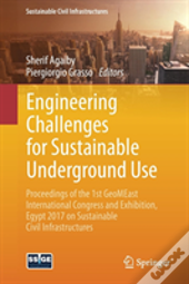 Engineering Challenges For Sustainable Underground Use