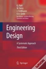 Engineering Design : A Systematic Approa