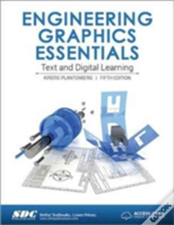 Wook.pt - Engineering Graphics Essentials 5th Edition (Including Unique Access Code)