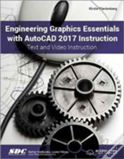Wook.pt - Engineering Graphics Essentials With Autocad 2017 Instruction (Including Unique Access Code)