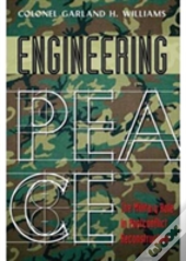 Engineering Peace