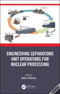 Wook.pt - Engineering Separations Unit Operations For Nuclear Processing