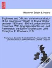 Engineers And Officials; An Historical Sketch Of The Progress Of