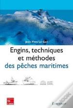 Engins Techniques Et Methodes Des Peches Maritimes Retirage Broche 2008