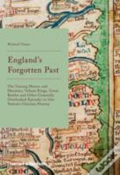 Englands Forgotten Past