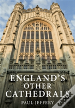 England'S Other Cathedrals