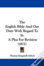 English Bible And Our Duty With Regard To It