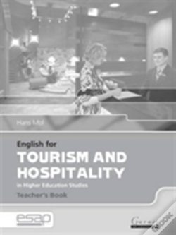 Wook.pt - ENGLISH FOR TOURISM AND HOSPITALITY IN HIGHER EDUCATION STUDIESTEACHER'S BOOK