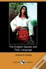 English Gipsies And Their Language (Dodo Press)