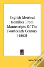English Metrical Homilies From Manuscrip