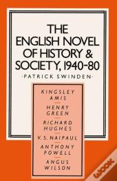 English Novel Of History And Society, 1940-80