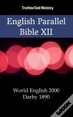 English Parallel Bible Xii