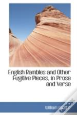 English Rambles And Other Fugitive Pieces, In Prose And Verse