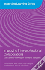 Enhancing Inter-Professional Collaborations In Children'S Services