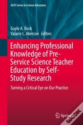 Enhancing Professional Knowledge Of Pre-Service Science Teacher Education By Self-Study Research