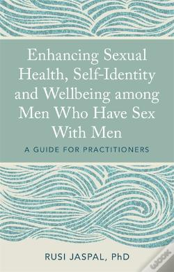Wook.pt - Enhancing Sexual Health, Self-Identity And Well-Being Among Men Who Have Sex With Men
