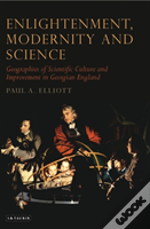 Enlightenment, Modernity And Science